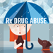 Rx Drug Abuse Video