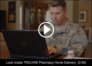 Look Inside TRICARE Pharmacy Home Delivery