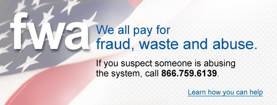 Fraud, Waste and Abuse